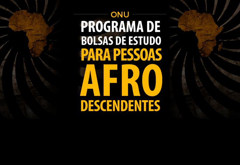 Abertas inscrições para programa de Bolsas de Estudos para Afrodescendentes
